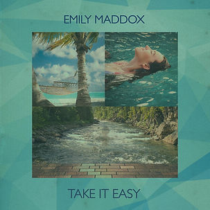 EMILY MADDOX TAKE IT EASY COVER IMAGE.jp