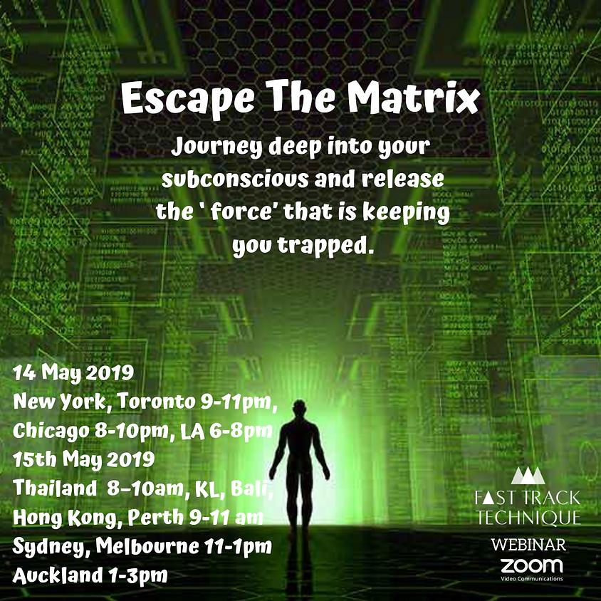Webinar- Escape The Matrix