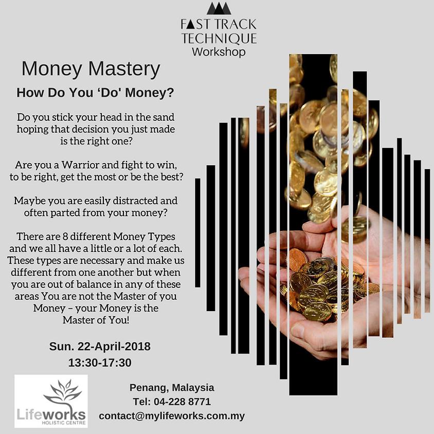 Money Mastery - How Do You 'DO' Money