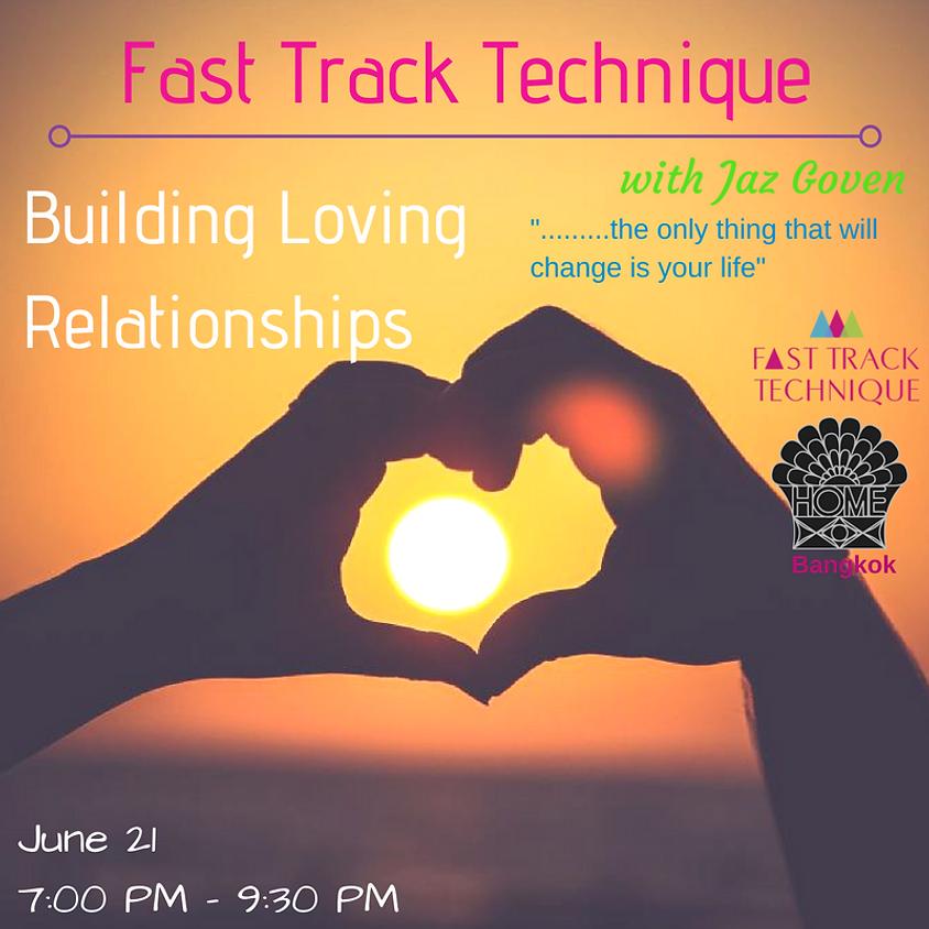 FTT: Building Loving Relationships