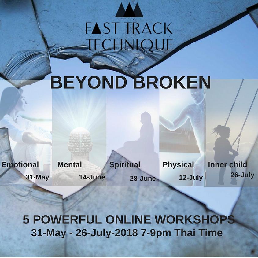 Beyond Broken - 5 Powerful Online Workshops