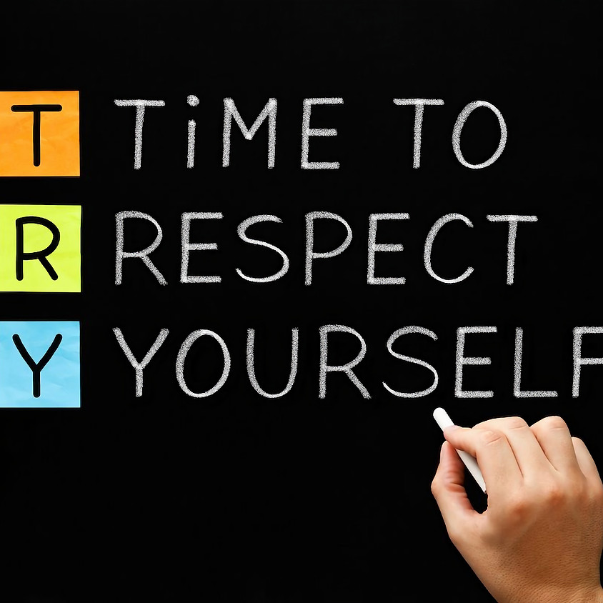 Self Love Starts with Self Respect