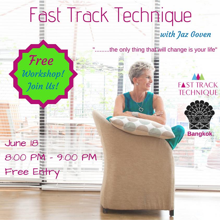 Fast Track Technique - Free Workshop