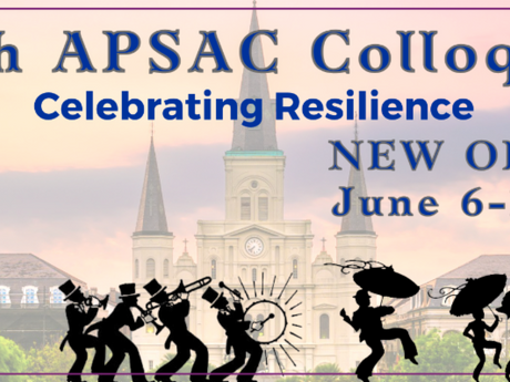 The Call for Proposals is Now Open for APSAC's 35th Anniversary Colloquium in New Orleans