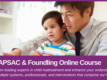 Introducing The APSAC & Foundling Online Course