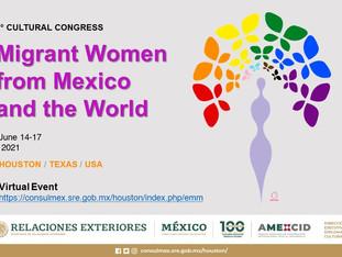 2° Encuentro Cultural Mujer Migrante de México y el Mundo HOUSTON / TEXAS / EUA  14 al 17 Junio 2021