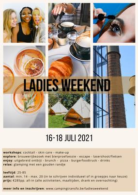 Ladies weekend