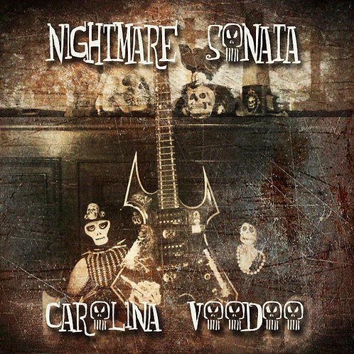 Nightmare Sonata NEW cd Carolina Voodoo