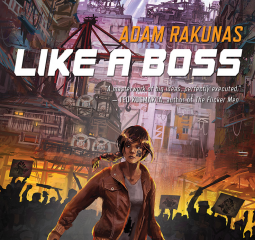 Thrilling and thought provoking Like a Boss is an amazing scifi novel
