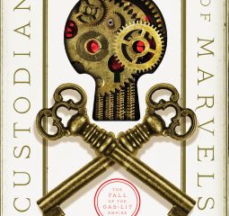The Custodian of Marvels is a thrilling conclusion to the Fall of the Gas-Lit Empire