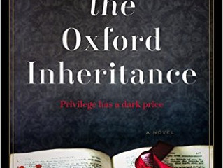 An atmospheric setting and a thrilling plot make The Oxford Inheritance an enthralling gothic