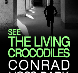See the Living Crocodiles is an excellent spy thriller