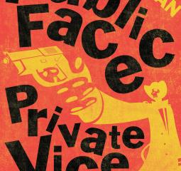 Public Face, Private Vice is a brilliant police procedural