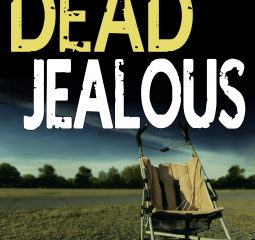 Dead Jealous - a Calladine and Bliss investigation