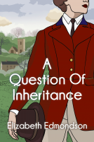 Spies and Murder collide in A Question of Inheritance
