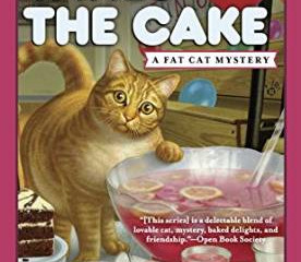 Caturday Reads: Fat Cat Takes the Cake