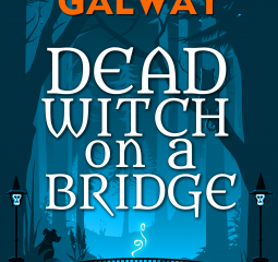 Dead Witch on a Bridge