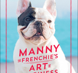 Caturday Reads:  Manny the Frenchie's Art of Happiness
