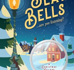 Slay Bells: A Christmas Village Mystery