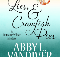 Secrets, Lies and Crawfish Pies