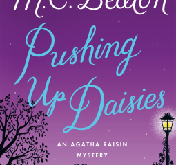 Pushy, insecure and completely irresistible, Agatha Raisin returns in Pushing Up Daisies