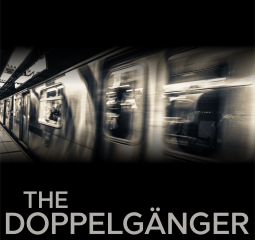 The Doppelgänger is an engrossing psychological thriller