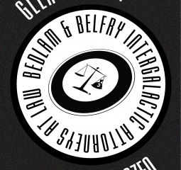 Whether you love or hate lawyers you will enjoy reading Bedlam & Belfry, Intergalactic Attorneys