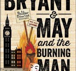 Bryant & May set London alight in the newest PCU mystery