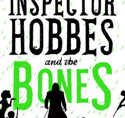 No bones about it - Inspector Hobbes and the Bones is a terrific novel