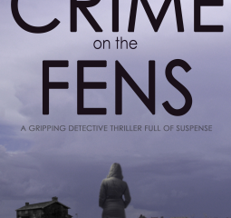 Crime on the Fens is a compelling British police procedural