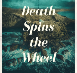 Death Spins the Wheel