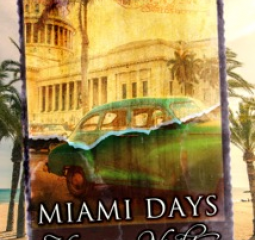 Miami Days Havana Nights