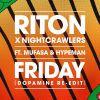riton_nightcrawlers_friday_feat_mufasa_h