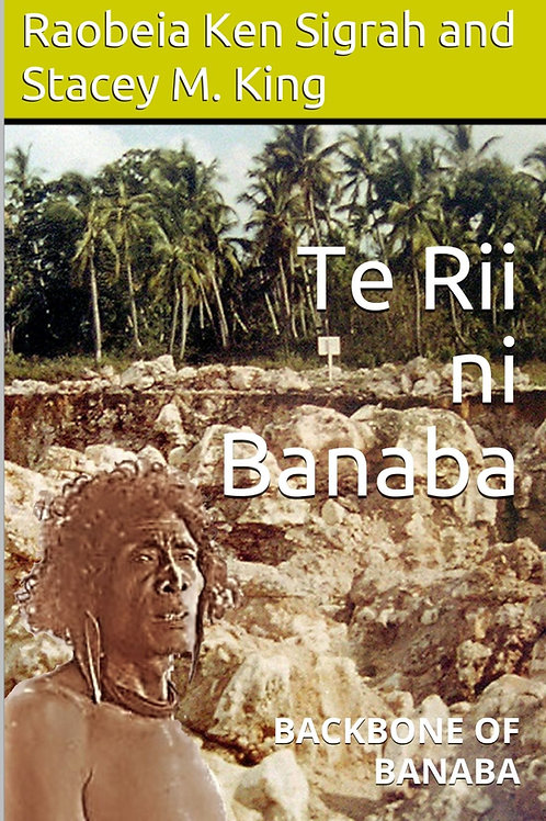 Te Rii ni Banaba - backbone of Banaba (EBOOK)