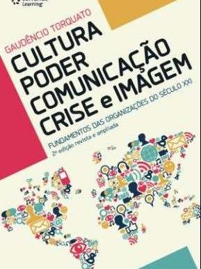 Cultura, poder, comunicação, crise e imagem