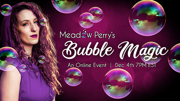 Meadow Perry's Bubble Magic show - FB ev