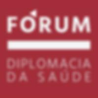 Logotipo do FÓRUM Diplomacia da Saúde