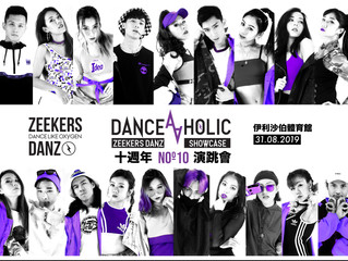 "ZEEKERS DANZ SHOWCASE Noº10 ""DANCEAHOLIC"" 2019"