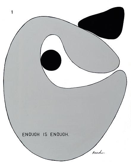 Enough is Enough. 1