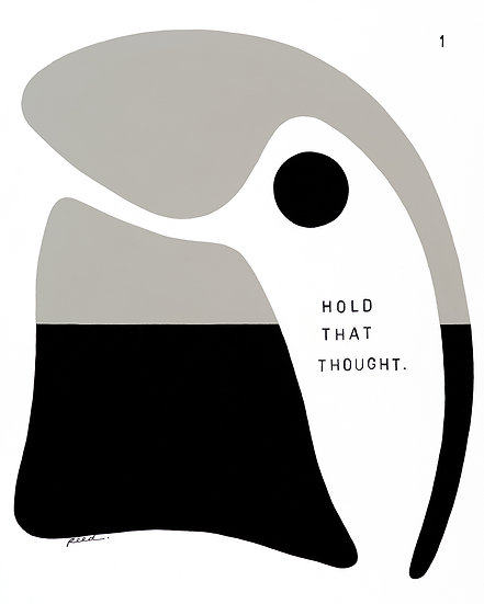 Hold that thought. 1