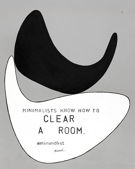Minimalists Know How To Clear A Room. 1