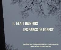 Il était une fois les parcs de Forest
