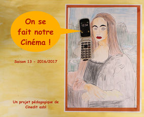 On se fait notre cinéma ! 2016/2017