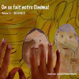 On se fait notre Cinéma!  Saison 11 - 2014-2015