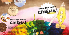 ON SE FAIT NOTRE CINEMA!