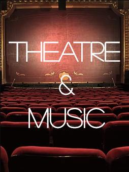 Theatre & Music