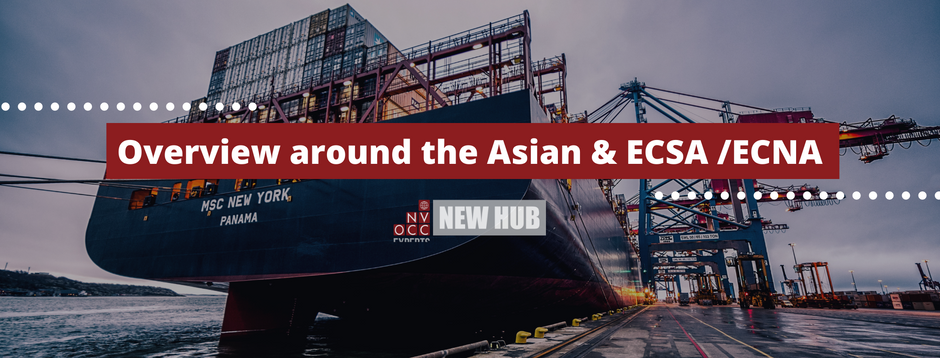 Overview around the Asian & ECSA /ECNA
