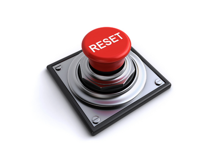 Hit The Reset Button!