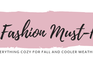 Fall Fashion Roundup: The Must-Haves