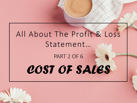 Cost of Goods Sold - All About Profit & Loss Statement